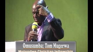 Tom Mugerwa, Mutundwe
